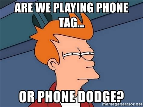 Phone Tag Meme - phone tag meme 28 images funny im drunk memes of 2017 on sizzle damn boy 25 best memes