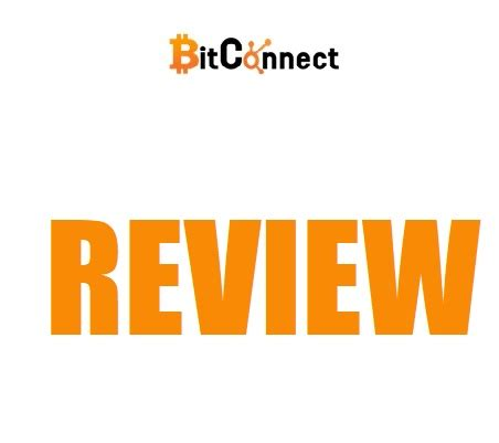 bitconnect established bitconnect review legit business or big scam learn