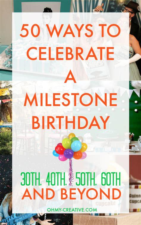 Milestone  Ee  Birthday Ee    Ee  Ideas Ee  Th  Ee  Th Ee  Th And