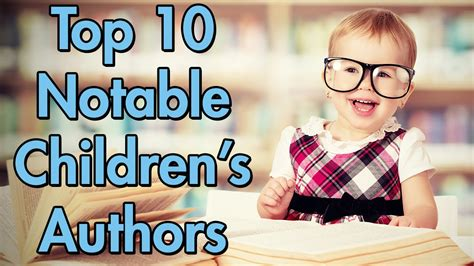 popular picture book authors top 10 notable children s authors