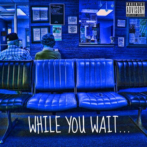 While You Wait 3 by Sir Michael Rocks While You Wait Mixtape