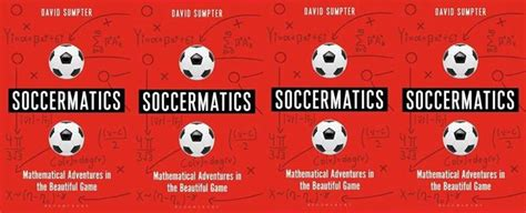 soccermatics mathematical adventures in 1472924126 an evening of soccermatics with david sumpter at waterstones liverpool one liverpool