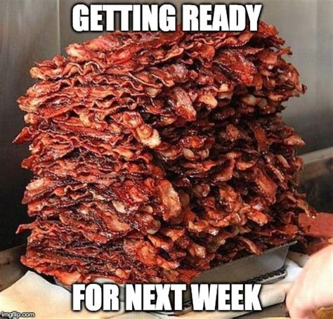 bacon week is may 22 28th imgflip