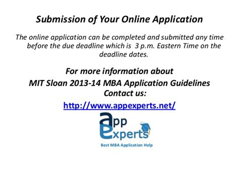 Eastern Mba Admission Deadlines by Mit Sloan 2013 14 Mba Application Guidelines