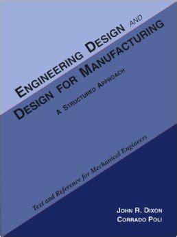 design for manufacturing a structured approach engineering design and design for manufacture and