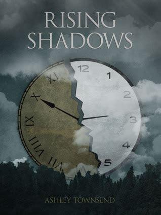 Rising Shadows rising shadows rising shadows 1 by townsend