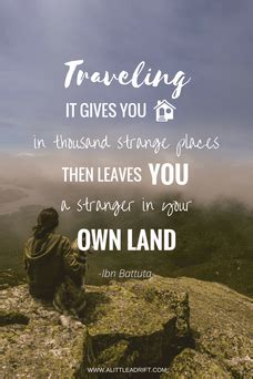 Traveling Quotes Ibn Battuta pretty much the best list of unconventional travel quotes
