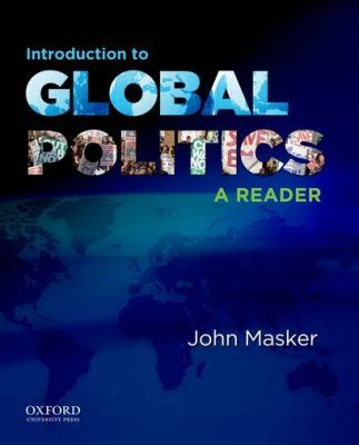 introduction to global politics books introduction to global politics a reader rent