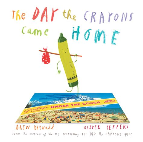 the day the crayons came home by drew daywalt oliver