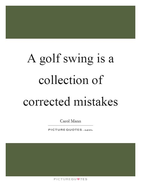 golf swing quotes corrected quotes corrected sayings corrected picture