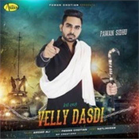 velly song velly dasdi songs velly dasdi mp3 punjabi songs