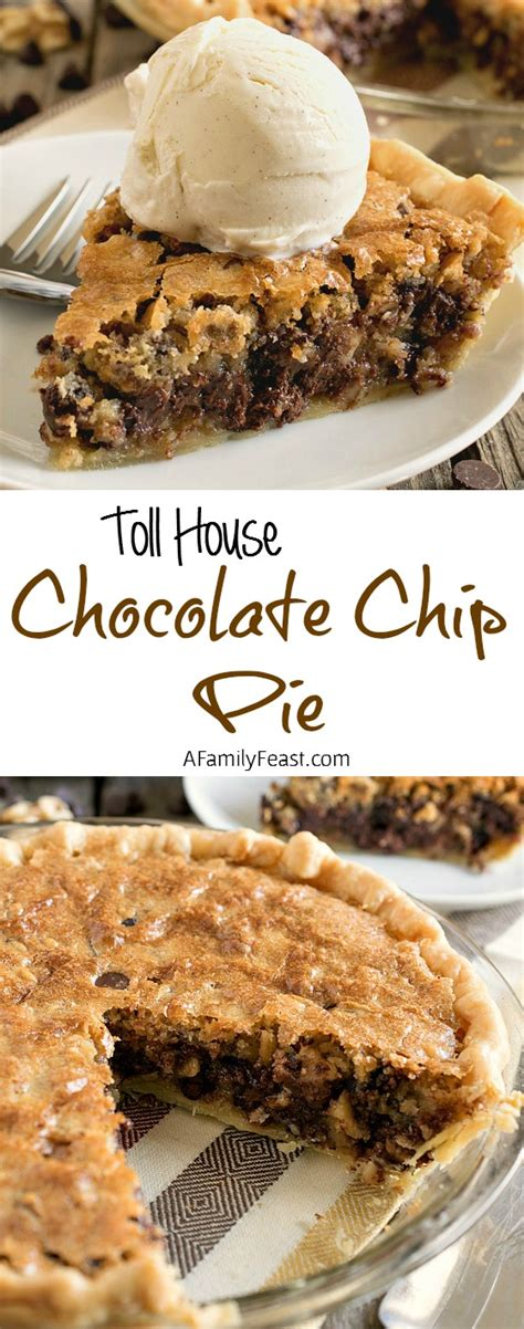 toll house chocolate chip pie toll house chocolate chip pie a family feast