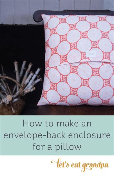 sewing pattern envelope pillow cover how to sew an envelope enclosure pillow covers to share