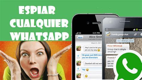 tutorial espiar whatsapp como espiar whatsapp espiar whatsapp gratis 2015 espiar