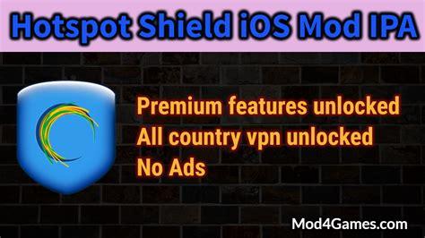 cách mod game ios hotspot shield ios mod ipa premium features unlocked