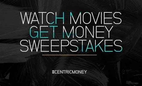 Easy Money Sweepstakes - centrictv watch movies get money sweepstakes sweepstakesbible