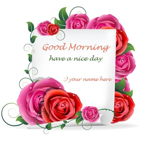 write  good morning wishes rose flowers pics