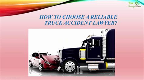 Dallas Truck Lawyer by How To Choose A Dallas Truck Lawyer Personal
