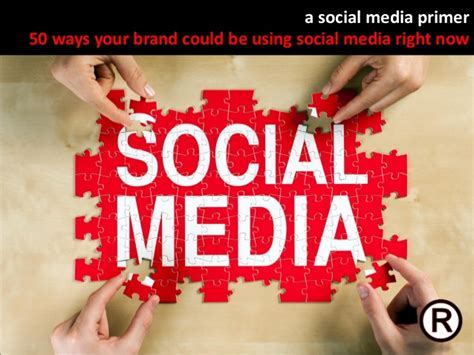 This Could Be Social by A Social Media Primer 50 Ways Your Brand Could Be Using