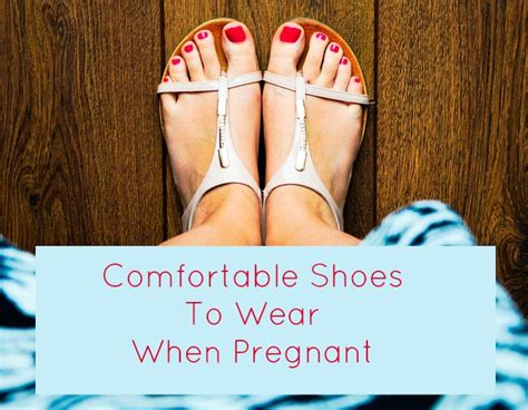 Comfortable For Pregnancy by Pregnancy Shoes For Swollen Shoes For Yourstyles