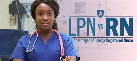 lpn vs rn the advantages of being a registered