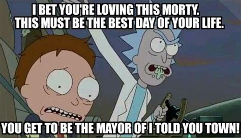 Rick And Morty Meme - mayor of i told you town rick morty memes pinterest