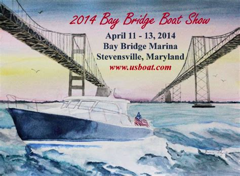 annapolis bay bridge boat show bay bridge boat show adopts family theme this year eye