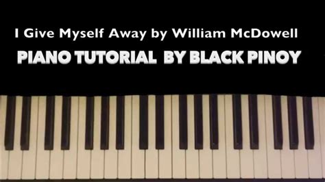 gospel tutorial keyboard how to play quot i give myself away quot william mcdowell