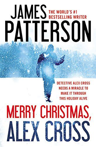 merry christmas alex cross cross justice alex cross 11 23 2015