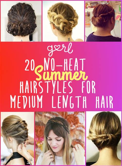 Hairstyles For Medium Length Hair No Heat | 20 easy no heat summer hairstyles for girls with medium