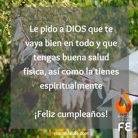 imagenes espirituales feliz cumpleaños frases cristianas de cumplea 241 os para una amiga rinc 243 n de