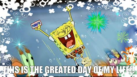 besta day best day ever spongebob squarepants fan art 35305620 fanpop