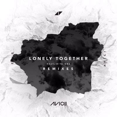 alan walker lonely together lonely together remixes feat rita ora ep avicii