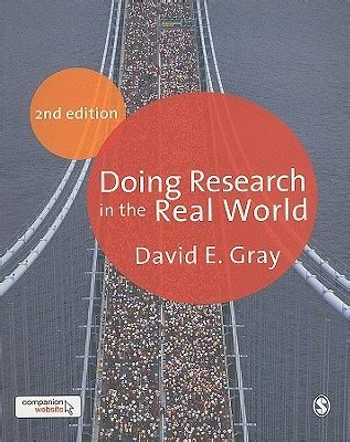doing research in the real world by david e gray