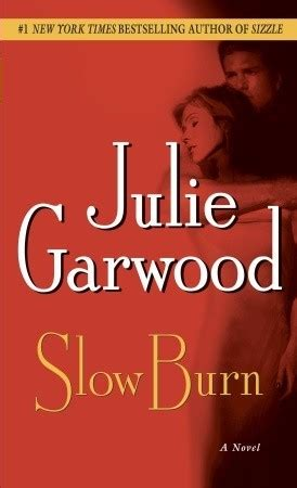 the slowest books julie garwood burn buchanan renard 5