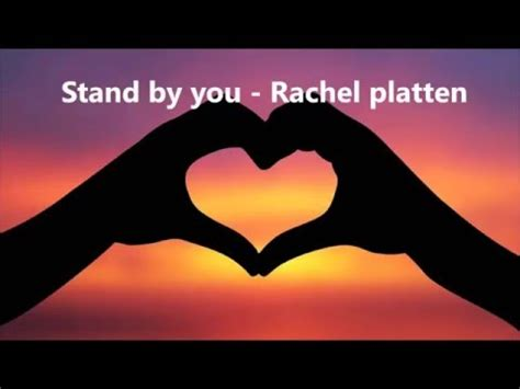 youtube rachel platten stand by you stand by you rachel platten lyrics youtube
