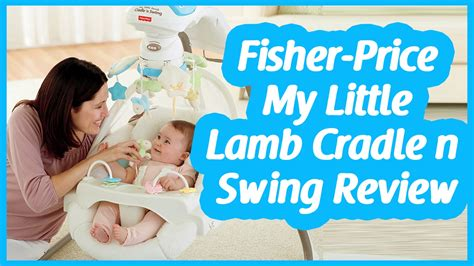 fisher price cradle swing stopped swinging fisher price my little lamb cradle n swing reviews youtube
