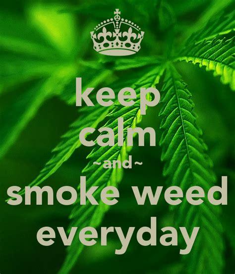 Keep Calm And Smoke Weed Wallpaper