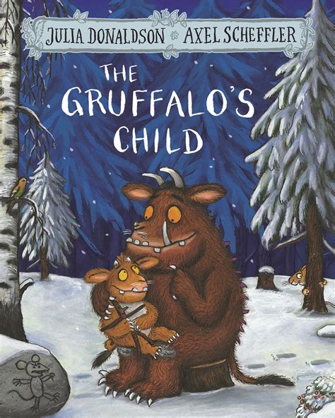 The Grufallos Child By Donaldson the gruffalo s child by donaldson 9781509804764