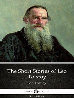 themes in tolstoy s short stories the short stories of leo tolstoy by leo tolstoy by leo