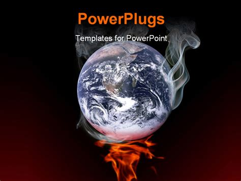 ppt templates free download global warming the earth smoking on fire global warming concept