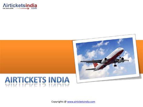 air tickets india cheap flights tickets cheap international air tic