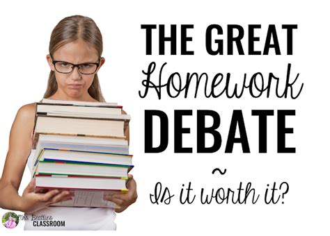 The Advantages Of Homework by The Great Homework Debate Is It Worth It Mrs Beattie