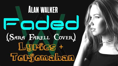 Alan Walker Faded Lirik Dan Terjemahan | alan walker faded lirik dan terjemahan indonesia sara