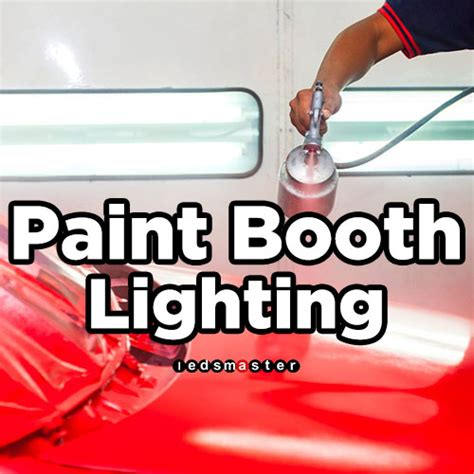 paint spray booth led lighting led paint booth lighting 2018