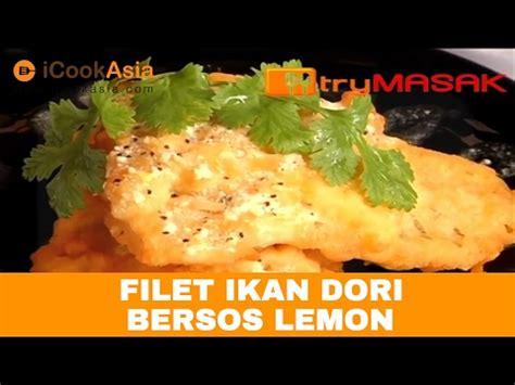 Ikan Dori filet ikan dori bersos lemon