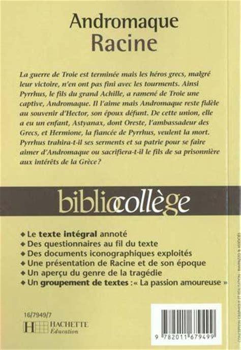Resume D Andromaque by Livre Andromaque Jean Racine Racine