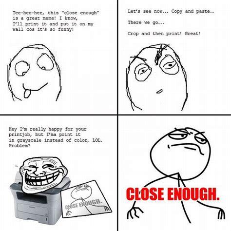 Close Enough Memes - close enough comics 20 pics