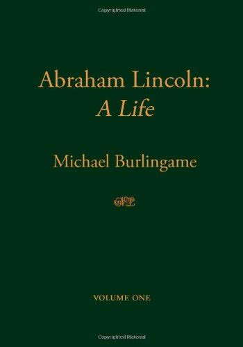 abraham lincoln a biography sparknotes abraham lincoln a life harvard book store