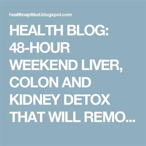 Liver Detox And Diarrhea by Best 25 Kidney Detox Ideas On Kidney Detox